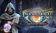 Paranormal Files: Trials of Worth