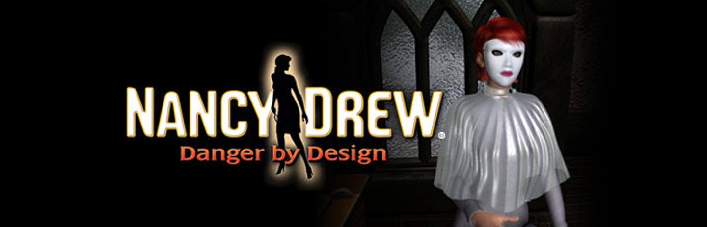 Nancy Drew Danger by Design