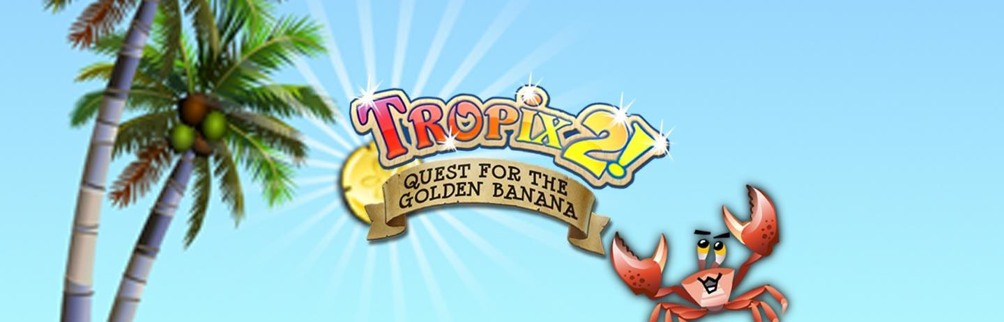 Tropix 2: The Quest for the Golden Banana