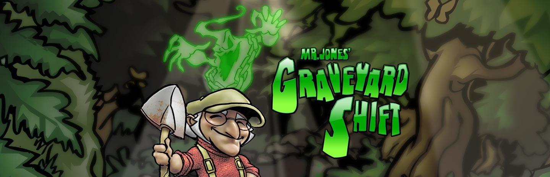 Mr Jones' Graveyard Shift -