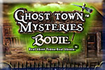 Ghost Town Mysteries: Bodie Download