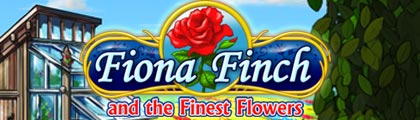 Fiona Finch and the Finest Flowers screenshot