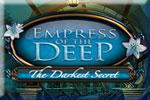 Empress Of The Deep -- The Darkest Secret Download