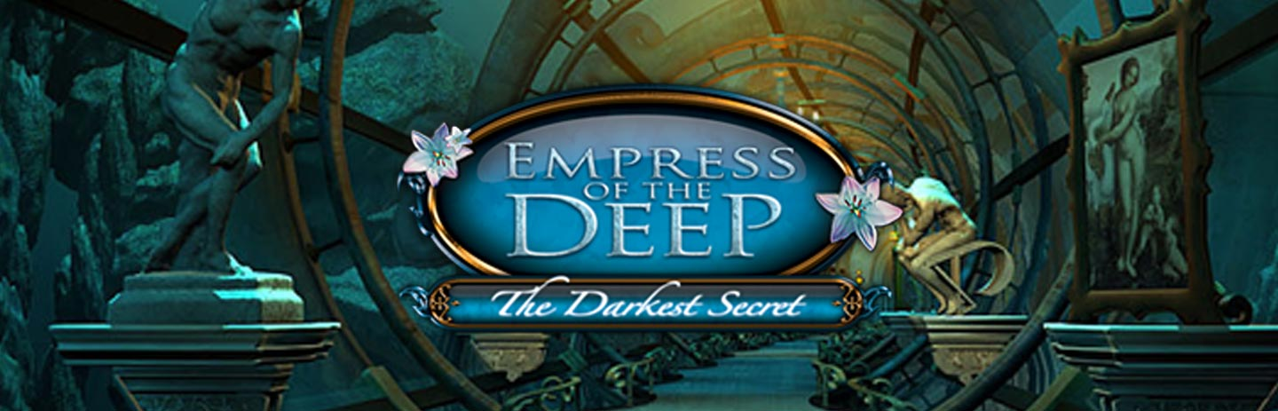 Empress Of The Deep -- The Darkest Secret