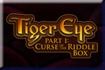 Tiger Eye Part I: Curse of the Riddle Box Download