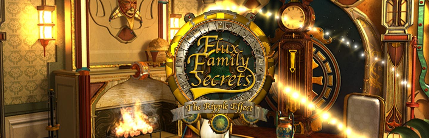 Flux Family Secrets The Ripple Effect