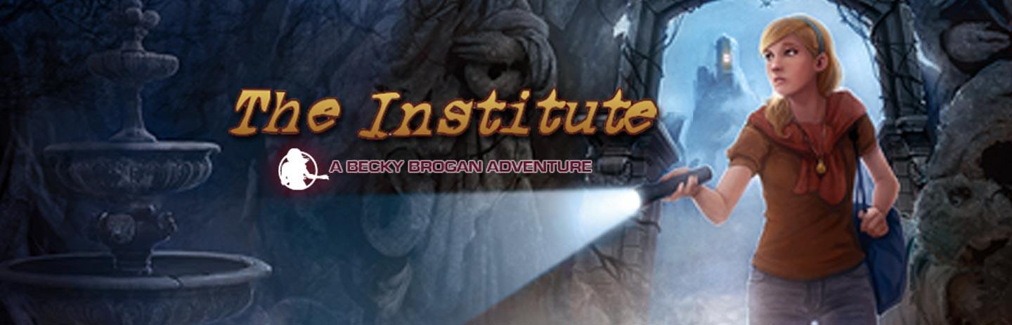 The Institute -- A Becky Brogan Adventure