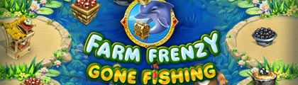 Farm Frenzy: Gone Fishing! screenshot