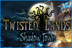 Twisted Lands: Shadow Town Download