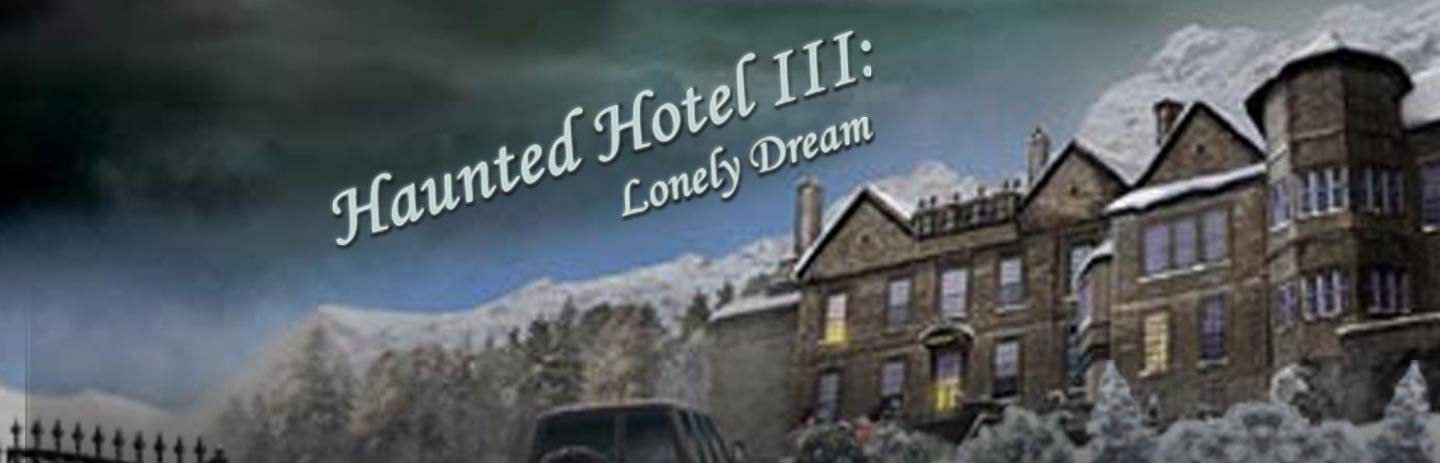 Haunted Hotel 3:  the Lonely Dream