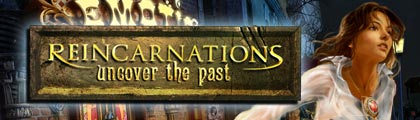 Reincarnations 2: Uncover the Past screenshot