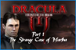 Dracula The Path of the Dragon Episode 1 The Strange Case of Martha Download