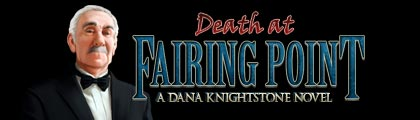 Death at Fairing Point: A Dana Knightstone Novel screenshot