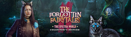 The Forgotten Fairy Tales: The Spectra World Collector's Edition screenshot