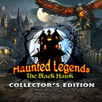 Haunted Legends: The Black Hawk Collector's Edition