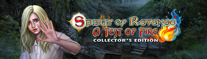 Spirit of Revenge: A Test of Fire Collector's Edition screenshot