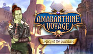 Amaranthine Voyage: Legacy of the Guardians