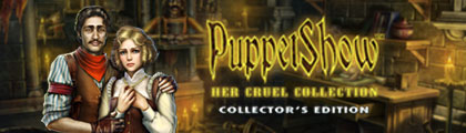 PuppetShow: Her Cruel Collection Collector's Edition screenshot