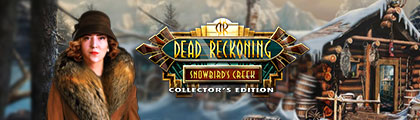Dead Reckoning: Snowbird's Creek Collector's Edition screenshot
