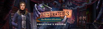 Enigmatis 3: The Shadow of Karkhala Collector's Edition screenshot