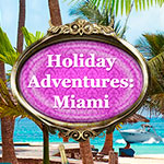 Holiday Adventures: Miami