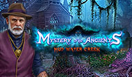 Mystery of the Ancients: Mud Water Creek