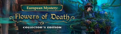 European Mystery: Flowers of Death Collector's Edition screenshot