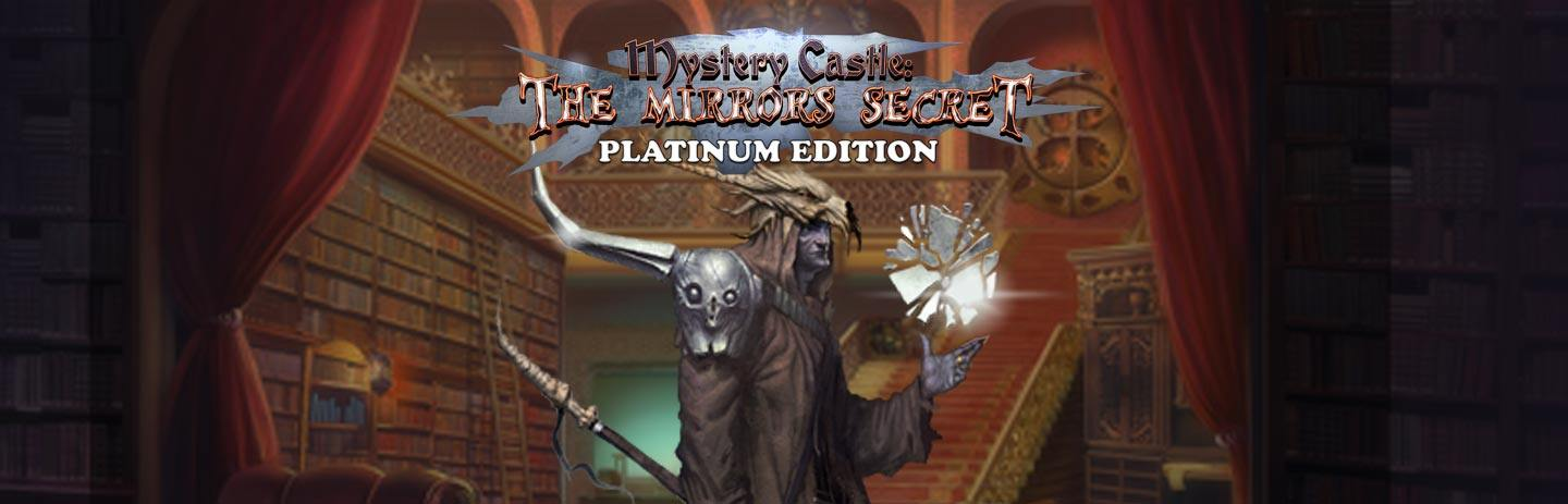 Mystery Castle: The Mirror's Secret Platinum Edition