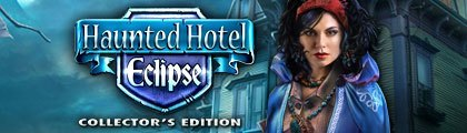 Haunted Hotel: Eclipse Collector's Edition screenshot