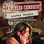 Off the Record: The Linden Shades Collector's Edition