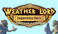 Weather Lord: Legendary Hero Collector's Edition
