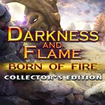 Darkness and Flame: Born of Fire Collector's Edition