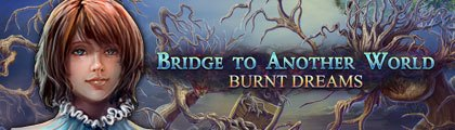 Bridge to Another World: Burnt Dreams screenshot