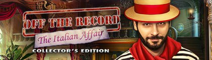 Off the Record: The Italian Affair Collector's Edition screenshot