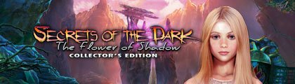 Secrets of the Dark: The Dark Flower of Shadow Collector's Edition screenshot