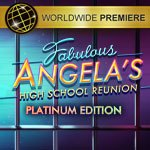 Fabulous - Angela's High School Reunion Platinum Edition