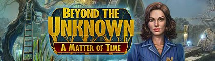 Beyond the Unknown: A Matter of Time screenshot