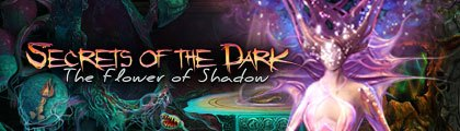 Secrets of the Dark: The Flower of Shadow screenshot
