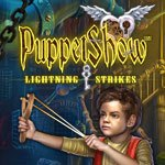 Puppet Show: Lightning Strikes