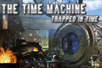The Time Machine - Trapped in Time Download