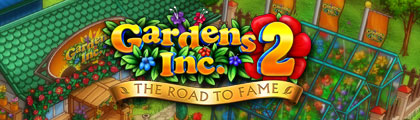 Gardens Inc. 2 - The Road to Fame screenshot