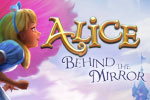 Alice - Behind the Mirror Download