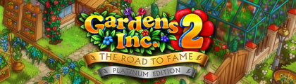 Gardens Inc. 2 - The Road to Fame Platinum Edition screenshot