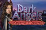 Dark Angels: Masquerade of Shadows Download