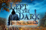 Left in the Dark: No One On Board Download