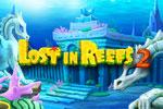 Lost in Reefs 2 Download