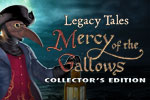 Legacy Tales: Mercy of the Gallows Collector's Edition Download