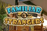 NOW PLAYING: Familiar Strangers Download
