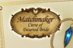 Matchmaker: The Curse of the Deserted Bride Download
