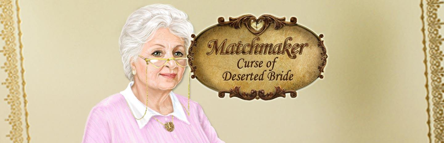 Matchmaker: The Curse of the Deserted Bride